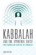 Kabbalah and the Spiritual Quest The Kabbalah Centre in America
