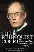 Rehnquist Court Understanding Its Impact And Legacy