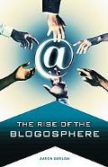 Rise of the Blogosphere