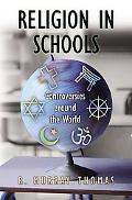 Religion in Schools Controversies Around the World