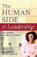 Human Side of Leadership Navigating Emotions at Work