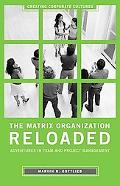 Matrix Organization Reloaded Adventures in Team and Project Management