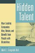 Hidden Talent How Leading Companies Hire, Retain, and Benefit from People With Disabilities