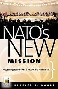 Nato's New Mission Projecting Stability in a Post-cold War World