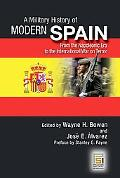 Military History of Modern Spain