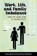 Work, Life, and Family Imbalance