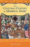 Cultural Context of Medieval Music