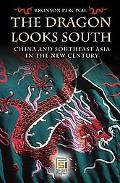 Dragon Looks South China and Southeast Asia in the New Century