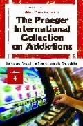 Praeger International Collection on Addictions Vol. 4 : Behavioral Addictions from Concept t...