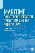 Maritime Counterproliferation Operations and the Rule of Law