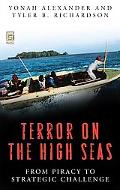 Terror on the High Seas: From Piracy to Strategic Challenge