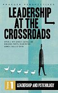 Leadership at the Crossroads, Vol. 1