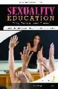 Sexuality Education : Past, Present, and Future