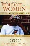 Violence against Women in Families and Relationships : Volume 3, Criminal Justice and the Law