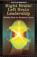 Right Brain/Left Brain Leadership