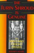 Turin Shroud Is Genuine The Irrefutable Evidence