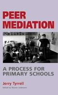 Peer Mediation A Process for Primary Schools