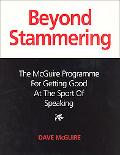 Beyond Stammering - Dave McGuire - Paperback