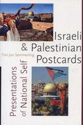 Israeli and Palestinian Postcards Presentations of National Self