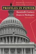Profiles in Power Twentieth-Century Texans in Washington
