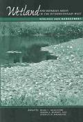 Wetland and Riparian Areas of the Intermountain West Ecology and Management