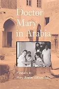 Doctor Mary in Arabia Memoirs