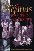 Las Tejanas 300 Years of History