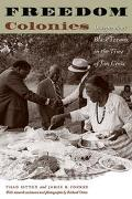 Freedom Colonies Independent Black Texans in the Time of Jim Crow