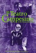 El Teatro Campesino Theater in the Chicano Movement