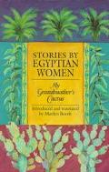 Stories By Egyptian Women - Marilyn Booth - Paperback