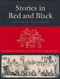 Stories in Red and Black Pictorial Histories of the Aztec and Mixtec