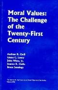 Moral Values the Challenge of the Twenty-First Century The Challenge of the Twenty-First Cen...