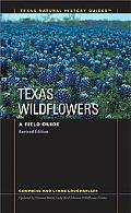 Texas Wildflowers A Field Guide