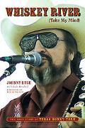 Whiskey River (Take My Mind) The True Story of Texas Honky-tonk