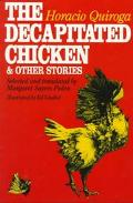 Decapitated Chicken+other Stories