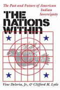 Nations Within The Past and Future of American Indian Sovereignty