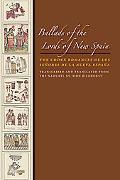 Ballads of the Lords of New Spain: The Codex Romances de Los Seores de la Nueva Espaa