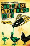 Sanctified and Chicken-Fried: The Portable Lansdale