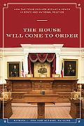 The House Will Come to Order: How the Texas Speaker Became a Power in State and National Pol...