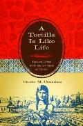 Tortilla Is Like Life : Food and Culture in the San Luis Valley of Colorado