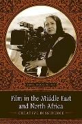 Film in the Middle East and North Africa : Creative Dissidence