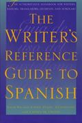 Writer's Reference Guide to Spanish