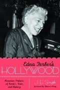 Edna Ferber's Hollywood : American Fictions of Gender, Race, and History