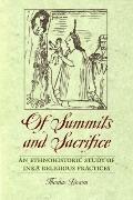 Of Summits and Sacrifice : An Ethnohistoric Study of Inka Religious Practices