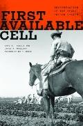 First Available Cell : Desegregation of the Texas Prison System