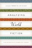 Analyzing World Fiction: New Horizons in Narrative Theory (Cognitive Approaches to Litera)
