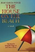 House on the Beach - Juan Garcia Ponce - Paperback - 1st ed