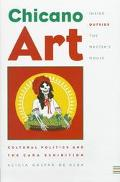 Chicano Art Inside/Outside the Master's House Cultural Politics and the Cara Exhibition