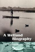 Wetland Biography Seasons on Louisiana's Chenier Plain