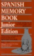 Spanish Memory Book A New Approach to Vocabulary Building